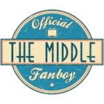 Official The Middle Fanboy