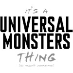 It's a Universal Monsters Thing