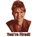 Sarah Palin - You're Fired!