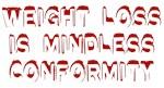 Mindless Conformity