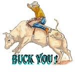 Bull Rider, Buck You