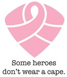 Some Heroes Don't Wear A Cape - Breast Cancer