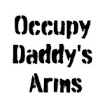 Occupy Daddy's Arms