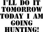 Today I am Going Hunting