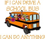 If I Can Drive A School Bus...