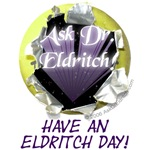 Products with Have An Eldritch Day! Design