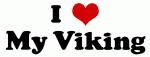 I Love My Viking