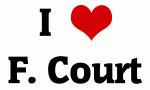 I Love F. Court
