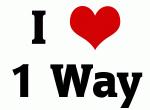 I Love 1 Way
