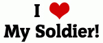 I Love My Soldier!