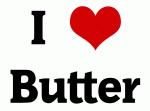 I Love Butter