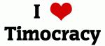 I Love Timocracy