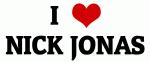 I Love NICK JONAS