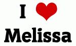 I Love Melissa