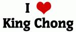 I Love King Chong