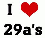 I Love 29a's