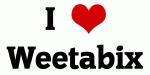 I Love Weetabix