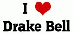 I Love Drake Bell