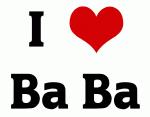 I Love Ba Ba