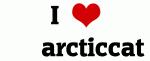 I Love      arcticcat
