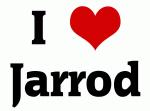 I Love Jarrod