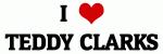I Love TEDDY CLARKS