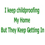 I Keep Childproofing My Home But They Keep Getting