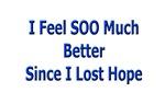 I Feel Soo Much Better...