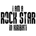 Rock Star In Kiribati T-shirts