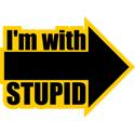 I'm Wth Stupid