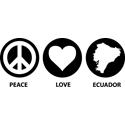 Peace Love Ecuador