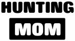 HUNTING mom