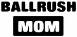 BALLRUSH mom