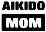 AIKIDO mom