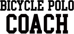 BICYCLE POLO Coach