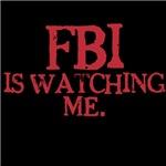 FBI is watching me.