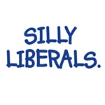Silly Liberals