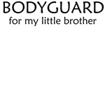 Bodyguard for little brother