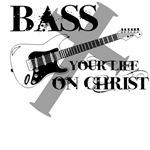 Bass your life on Christ