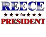 REECE for president