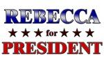 REBECCA for president