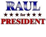 RAUL for president