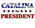 CATALINA for president