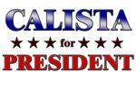 CALISTA for president