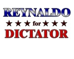 REYNALDO for dictator
