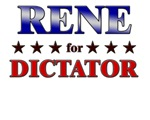 RENE for dictator