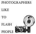 Photographers like to flash