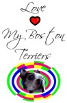 LOVE MY BOSTON TERRIER