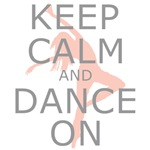 Keep Calm and Dance On Pink and Grey