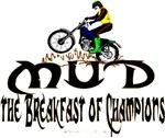 MUD The Breakfast of Champions Design